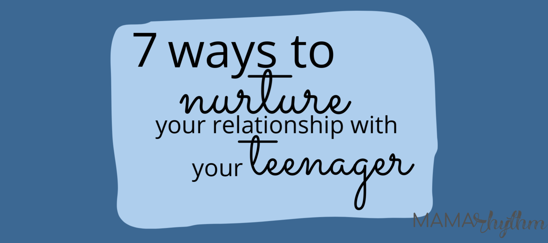 How can I build a better relationship with my teenager?